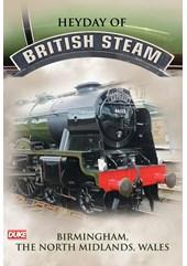 Heyday of British Steam Birmingham The North Midlands Wales  DVD