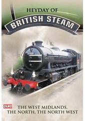 Heyday of British Steam The West Midlands The North The Northwest DVD