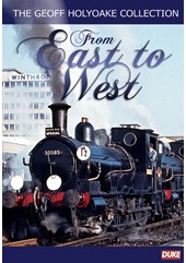 The Geoff Holyoake Collection - From East to West DVD