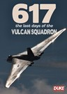 617 The Last Days of the Vulcan Squadron DVD