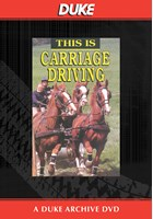 This Is Carriage Driving Duke Archive DVD