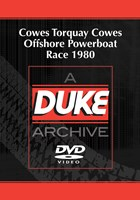 Cowes Torquay Cowes Offshore Powerboat Race 1980 Duke Archive DVD