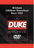 Brixham Offshore Powerboat Race 1981 Duke Archive DVD