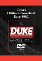 Cowes Offshore Powerboat Race 1982 Duke Archive DVD