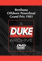 Benihana Offshore Powerboat Grand Prix 1981 Duke Archive DVD