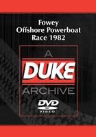 Fowey Offshore Powerboat Race 1982 Duke Archive DVD