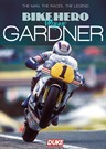 Bike Hero Wayne Gardner
