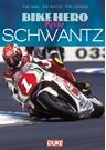 Bike Hero Kevin Schwantz DVD