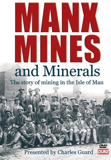 Manx Mines and Minerals DVD - click to enlarge