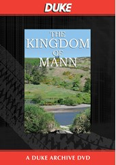 Kingdom Of Mann Duke Archive DVD