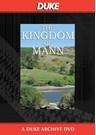 Kingdom Of Mann Duke Archive DVD