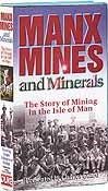 Manx Mines and Minerals VHS