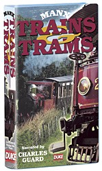 Manx Trains and Trams VHS - click to enlarge