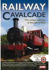 Railway Cavalcade - The Unique Railways of the Isle of Man DVD