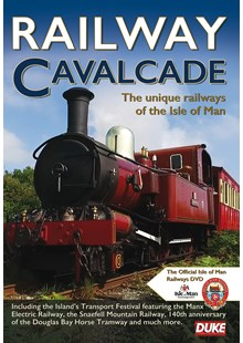 Railway Cavalcade - The Unique Railways of the Isle of Man Download
