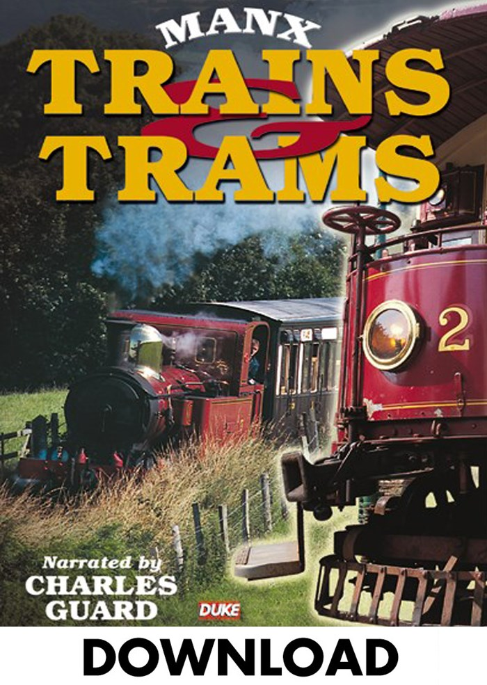 Manx Trains and Trams - Download