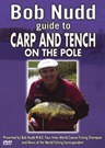 CARP & TENCH ON THE POLE - BOB NUDD DVD
