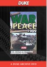 War And Peace Show 1999 Duke Archive DVD