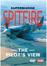 Supermarine Spitfire - The Pilots View DVD