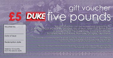 Duke £5 Gift Voucher - click to enlarge