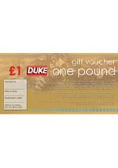Duke £1.00 Gift Voucher
