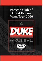 Porsche Club Great Britain Manx Tour 2000 Duke Archive DVD