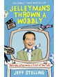 Jelleyman's Thrown a Wobbly - Jeff Stelling (Paperback Book)