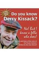 Do you know Derry Kissack (7 Disc) Audio Book