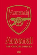 ARSENAL - THE OFFICIAL HISTORY DVD