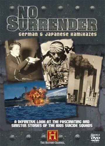 No Surrender - German & Japanese Kamikazes DVD