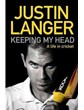 Keeping My Head - A Life in Cricket (HB)