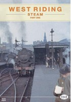 West Riding Steam  Part 1 DVD