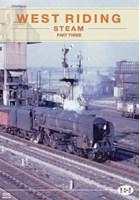 West Riding Steam Part 3 DVD