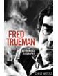 Fred Trueman - The Authorised Biography (HB)