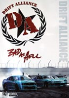 Bad AS Hell- Drift Alliance DVD
