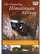 The Darjeeling Himalayan Railway DVD