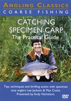 Catching Specimen Carp - The Practical Guide DVD