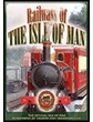 Railways of the Isle of Man DVD