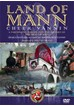 Land of Mann DVD