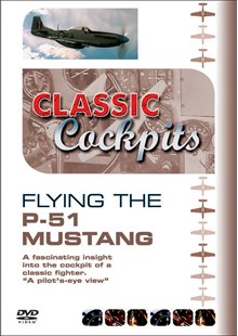 Classic Collections: Flying the P-51 Mustang DVD