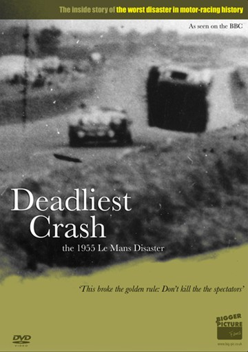 Deadliest Crash The 1955 Le Mans Disaster DVD - click to enlarge
