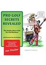 Pro Golf Secrets Revealed - S R Govenlock (PB)