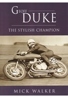 Geoff Duke - The Stylish Champion (PB)