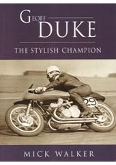 Geoff Duke - The Stylish Champion (PB)