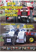 BTPA Championship Tractor Pulling - Great Eccleston Show, July 2017 DVD