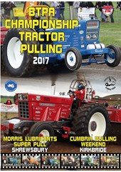 BTPA Championship Tractor Pulling - Shrewsbury and Kirkbride 2017 DVD