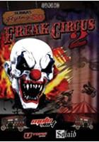 Bubbas Flying Freak Show 2
