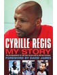 Cyrille Regis My Story (HB)