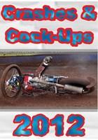 Crashes & C..k Ups 2012 DVD