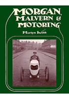 Morgan Malvern and Motoring (HB)